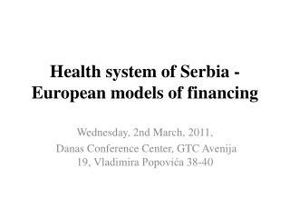 Health system of Serbia - European models of financing