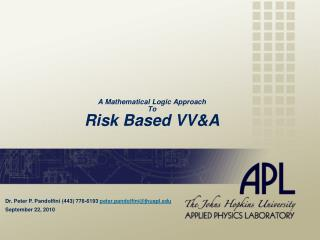 A Mathematical Logic Approach To Risk Based VV&A