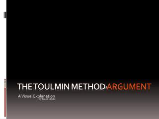 The toulmin method  argument