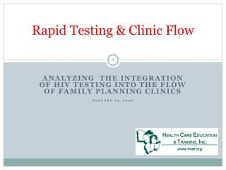 Rapid Testing & Clinic Flow