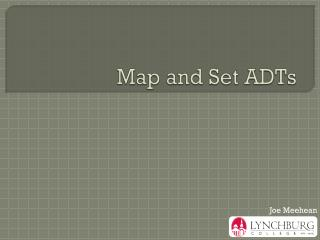 Map and Set ADTs