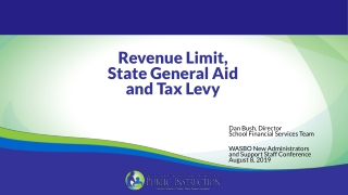Revenue Limit, State General Aid and Tax Levy