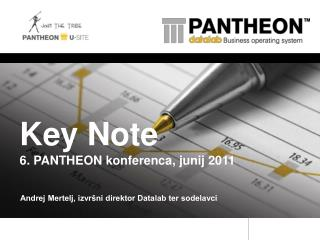 Key Note 6. PANTHEON konferenca, junij 2011