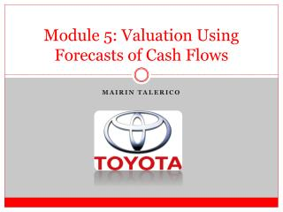 Module 5 : Valuation Using Forecasts of Cash Flows