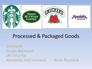 Processed & Packaged Goods