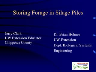 Storing Forage in Silage Piles