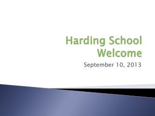 Harding  School Welcome
