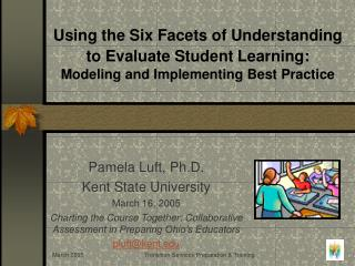Using the Six Facets of Understanding to Evaluate Student Learning: Modeling and Implementing Best Practice