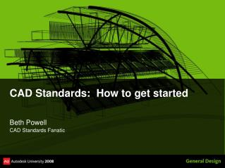 CAD Standards:  How to get started