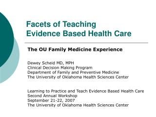 Facets of Teaching  Evidence Based Health Care