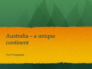 Australia – a unique continent