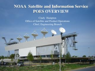 NOAA  Satellite and Information Service POES  OVERVIEW