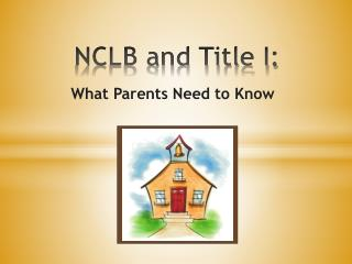 NCLB and Title I: