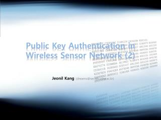 Public Key Authentication in Wireless Sensor Network (2)