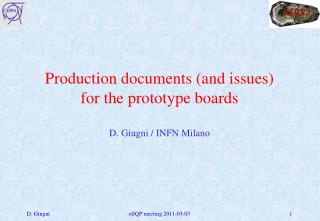 Production documents (and issues)  for the prototype boards