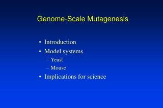 Genome-Scale Mutagenesis
