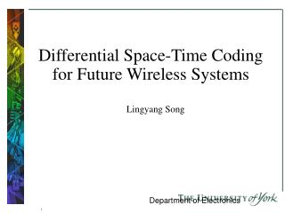 Differential Space-Time Coding for Future Wireless Systems