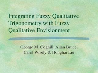 Integrating Fuzzy Qualitative Trigonometry with Fuzzy Qualitative Envisionment