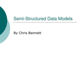 Semi-Structured Data Models