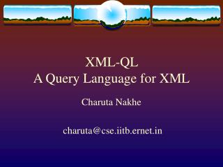 XML-QL  A Query Language for XML