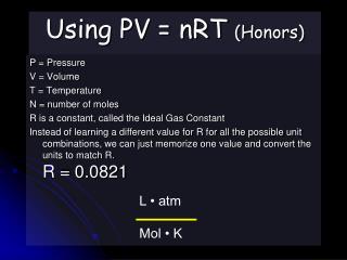 Using PV = nRT (Honors)