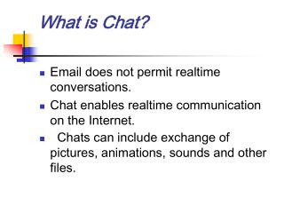 What is Chat?