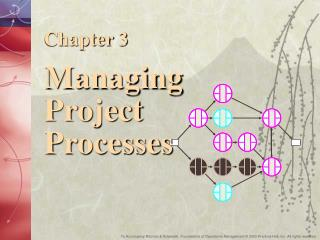 Chapter 3  Managing Project Processes