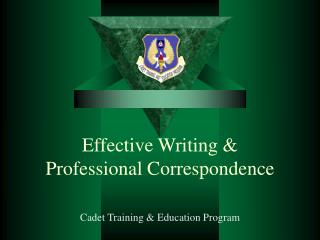 Effective Writing &  Professional Correspondence