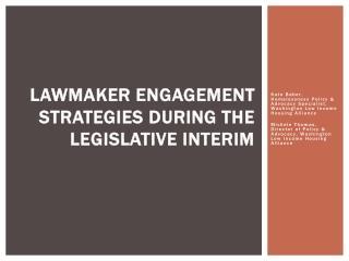Lawmaker Engagement Strategies During The Legislative Interim