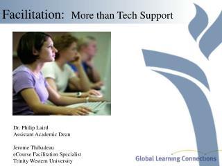 Facilitation: More than Tech Support