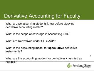 Derivative Accounting for Faculty