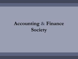 Accounting  &  Finance Society