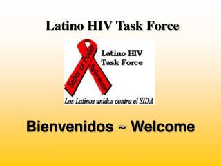 Latino HIV Task Force