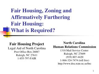 Fair Housing, Zoning and Affirmatively Furthering  Fair Housing:  What is Required?