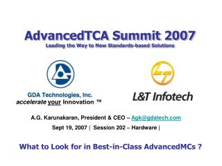 AdvancedTCA Summit 2007 Leading the Way to New Standards-based Solutions