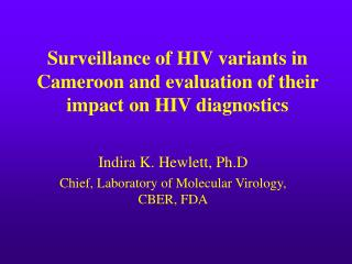 Surveillance of HIV variants in Cameroon and evaluation of their impact on HIV diagnostics