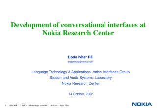 Development of conversational interfaces at Nokia Research Center