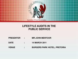 LIFESTYLE AUDITS IN THE  PUBLIC SERVICE