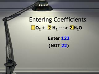 Entering Coefficients
