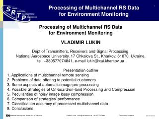 Processing of Multichannel RS Data  for Environment Monitoring