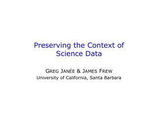 Preserving the Context of Science Data