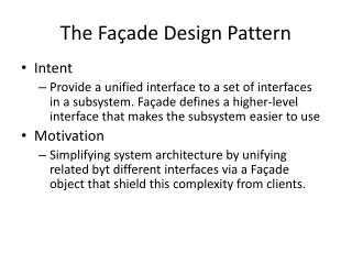 The Façade Design Pattern