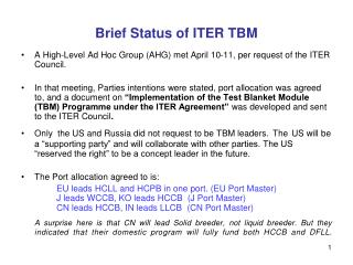 Brief Status of ITER TBM