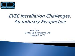 EVSE Installation Challenges: An Industry Perspective