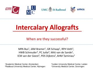Intercalary Allografts When are they successful?