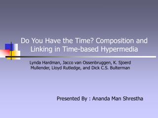 Do You Have the Time? Composition and Linking in Time-based Hypermedia