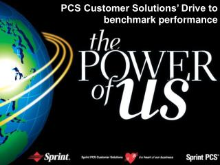 PCS Customer Solutions' Drive to benchmark performance