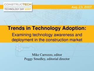 Trends in Technology Adoption: