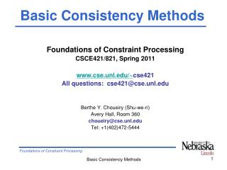 Foundations of Constraint Processing CSCE421/821, Spring 2011 cse.unl/~ cse421