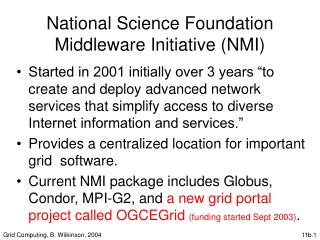 National Science Foundation Middleware Initiative (NMI)